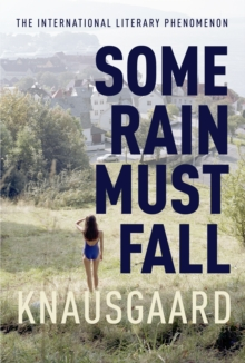 Some Rain Must Fall : My Struggle Book 5, Hardback Book