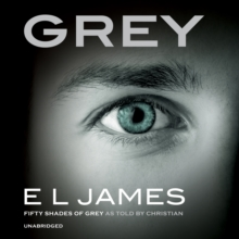 Grey : Fifty Shades of Grey as Told by Christian, CD-Audio Book