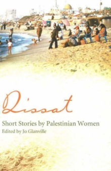 Qissat : Short Stories by Palestinian Women, Paperback Book