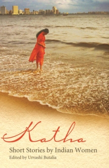 Katha : Short Stories by Indian Women, Paperback Book