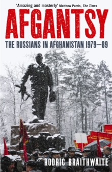 Afgantsy : The Russians in Afghanistan, 1979-89, Paperback Book