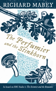 The Perfumier and the Stinkhorn, Hardback Book