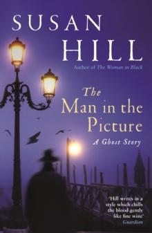 The Man in the Picture : A Ghost Story, Paperback Book