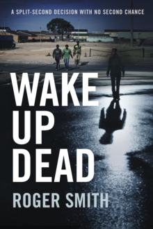 Wake Up Dead, Paperback Book