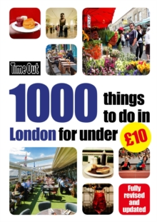 Time Out 1000 Things to Do in London for Under GBP10, Paperback Book