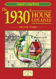 The 1930s House Explained, Paperback Book