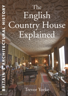 The English Country House Explained, Paperback Book