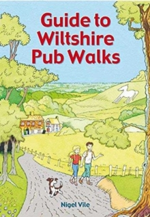 Guide To Wiltshire Pub Walks : 20 Pub Walks, Paperback / softback Book