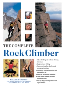 The Complete Rock Climber, Hardback Book
