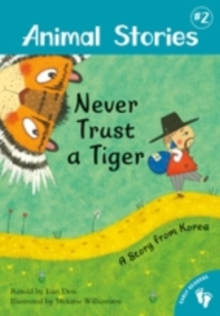 Animal Stories 2: Never Trust a Tiger, Paperback Book