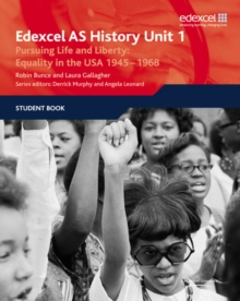 Edexcel GCE History AS Unit 1 D5 Pursuing Life and Liberty: Equality in the USA, 1945-68, Paperback Book