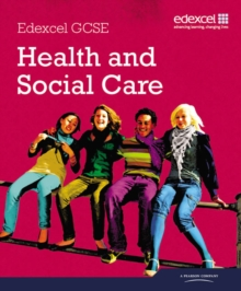 Edexcel GCSE Health and Social Care Student Book, Paperback Book
