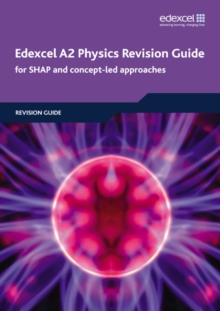 Edexcel A2 Physics Revision Guide, Paperback Book