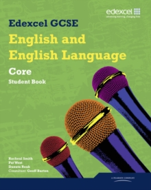 Edexcel GCSE English and English Language Core Student Book, Paperback Book