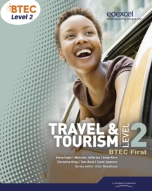 BTEC Level 2 First Travel and Tourism Student Book, Paperback Book