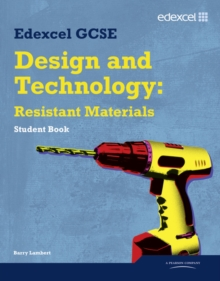 Edexcel GCSE Design and Technology Resistant Materials Student Book, Paperback Book