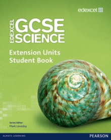 Edexcel GCSE Science: Extension Units Student Book, Paperback Book