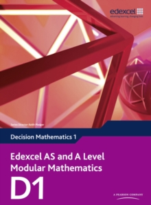Edexcel AS and A Level Modular Mathematics Decision Mathematics 1 D1, Mixed media product Book