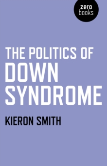 The Politics of Down Syndrome, Paperback / softback Book