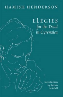 Elegies for the Dead in Cyrenaica, Paperback / softback Book