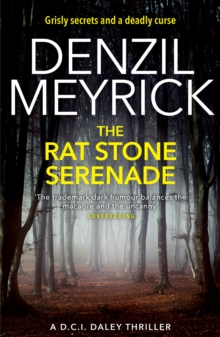 The Rat Stone Serenade : A D.C.I. Daley Thriller, Paperback / softback Book
