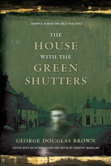 The House with the Green Shutters, Paperback / softback Book