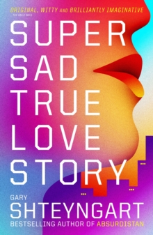 Super Sad True Love Story, Paperback Book