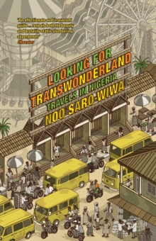 Looking for Transwonderland : Travels in Nigeria, Paperback Book