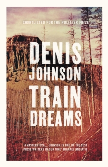 Train Dreams, Paperback Book