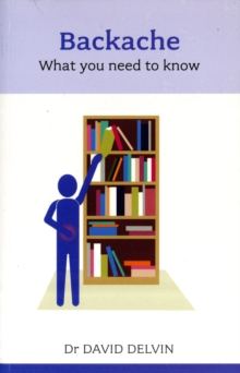 Backache : What You Need to Know, Paperback Book