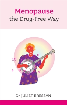 Menopause the Drug-Free Way, Paperback Book