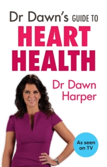 Dr Dawn's Guide to Heart Health, Paperback Book