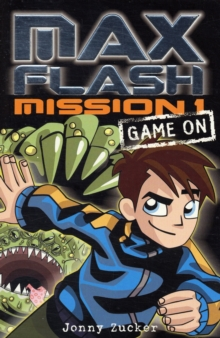 Max Flash : Game on Mission 1, Paperback Book