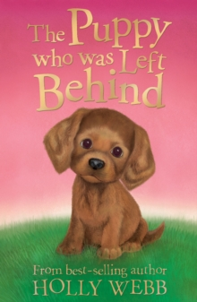 The Puppy who was Left Behind, Paperback Book