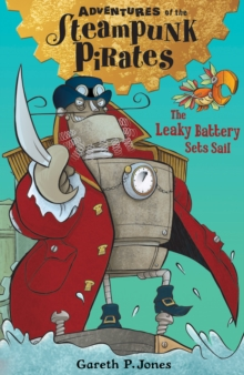 The Leaky Battery Sets Sail, Paperback Book
