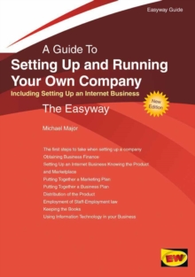Setting Up and Running Your Own Company: Including Setting Up an Internet Business : Easyway Guides, Paperback Book