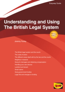 Understanding And Using The British Legal System : The Easyway, Paperback Book