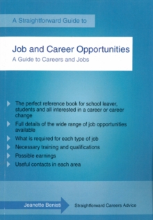 Job and Career Opportunities : A Straightforward Guide, Paperback Book
