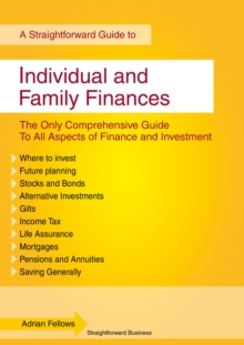 Individual and Family Finances : A Straightforward Guide, Paperback Book