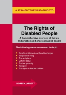 The Rights of Disabled People : A Straightforward Guide to..., Paperback Book