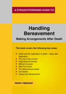 Handling Bereavement : A Straightforward Guide, Paperback Book