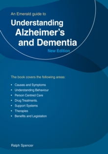 Understanding Alzheimer's And Dementia : An Emerald Guide, Paperback / softback Book