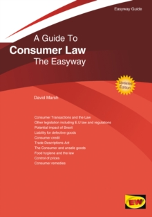 A Guide To Consumer Law : The Easyway. Revised Edition 2020, Paperback / softback Book