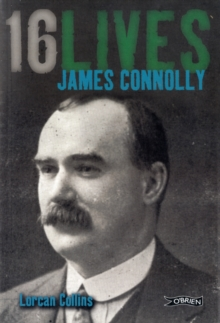 James Connolly : 16Lives, Paperback Book