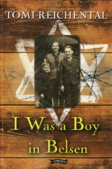 I Was a Boy in Belsen, Paperback Book