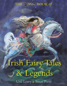 The O'Brien Book of Irish Fairy Tales and Legends, Paperback Book