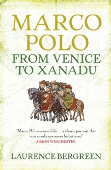 Marco Polo : From Venice to Xanadu, Paperback Book