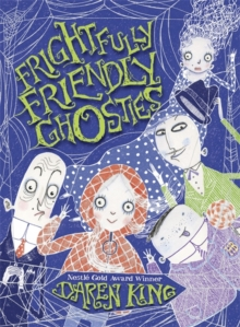 Frightfully Friendly Ghosties: Frightfully Friendly Ghosties, Paperback Book