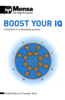 Mensa Boost Your IQ : Hundreds of Challenging Puzzles, Paperback Book