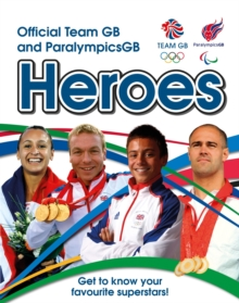 Official Team GB and ParalympicsGB Heroes, Paperback Book